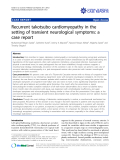 "báo cáo khoa học: "" Recurrent takotsubo cardiomyopathy in the setting of transient neurological symptoms: a case report"""