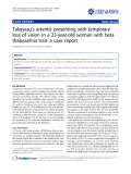 "báo cáo khoa học: ""Takayasu's arteritis presenting with temporary loss of vision in a 23-year-old woman with beta thalassemia trait: a case report"""