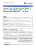 "báo cáo khoa học: ""Acute left ventricular dysfunction secondary to right ventricular septal pacing in a woman with initial preserved contractility: a case report"""