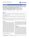 "Báo cáo y học: "" Fish bone foreign body presenting with an acute fulminating retropharyngeal abscess in a resource-challenged center: a case report"""