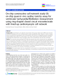 "báo cáo khoa học: "" On-chip constructive cell-network study (II): on-chip quasi-in vivo cardiac toxicity assay for ventricular tachycardia/fibrillation measurement using ring-shaped closed circuit microelectrode with lined-up cardiomyocyte cell network"""