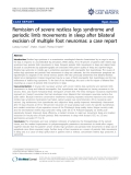 """báo cáo khoa học: """"Remission of severe restless legs syndrome and periodic limb movements in sleep after bilateral excision of multiple foot neuromas: a case report"""""""