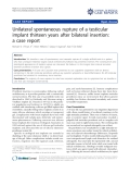 "báo cáo khoa học: ""Unilateral spontaneous rupture of a testicular implant thirteen years after bilateral insertion: a case report"""