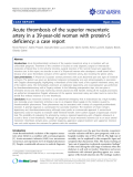 """báo cáo khoa học: """" Acute thrombosis of the superior mesenteric artery in a 39-year-old woman with protein-S deficiency: a case report"""""""