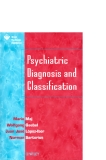 Psychiatric Diagnosis and Classification - part 1