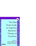 THE CASE STUDY GUIDE TO COGNITIVE BEHAVIOUR THERAPY OF PSYCHOSIS - PART 1