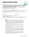 A mixed methods pilot study with a cluster randomized control trial to evaluate the impact of a leadership intervention on guideline implementation in home care nursing