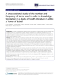 "Báo cáo y học: ""A cross-sectional study of the number and frequency of terms used to refer to knowledge translation in a body of health literature in 2006: a Tower of Babel?"""