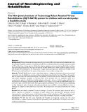 """Báo cáo khoa hoc:"""" The New Jersey Institute of Technology Robot-Assisted Virtual Rehabilitation (NJIT-RAVR) system for children with cerebral palsy: a feasibility study"""""""