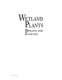 WETLAND PLANTS: BIOLOGY AND ECOLOGY - CHAPTER 1