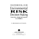 HANDBOOK FOR Envi ronmental RESK Decision Making - SECTION 1