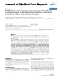 "Báo cáo y học: "" PCA-induced respiratory depression simulating stroke following endoluminal repair of abdominal aortic aneurysm: a case report."""