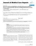 """Báo cáo y học: """" Femoral vein thrombophlebitis and septic pulmonary embolism due to a mixed anaerobic infection including Solobacterium moorei: a case report"""""""