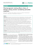 "báo cáo khoa học: ""Pharmacogenetic testing affects choice of therapy among women considering tamoxifen treatment"""