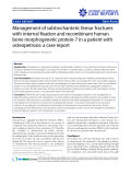 "Báo cáo y học: "" Management of subtrochanteric femur fractures with internal fixation and recombinant human bone morphogenetic protein-7 in a patient with osteopetrosis: a case report"""