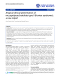 "Báo cáo y học: "" Atypical clinical presentation of mucopolysaccharidosis type II (Hunter syndrome): a case report"""