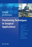 Positioning Techniques in Surgical Applications - part 1