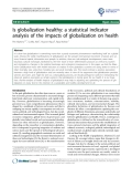 "báo cáo khoa học: "" Is globalization healthy: a statistical indicator analysis of the impacts of globalization on health"""