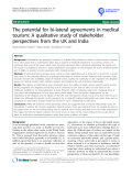 "báo cáo khoa học: ""  The potential for bi-lateral agreements in medical tourism: A qualitative study of stakeholder perspectives from the UK and India"""