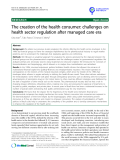 Báo cáo khoa học: The creation of the health consumer: challenges on health sector regulation after managed care era