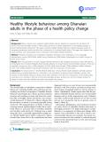 "báo cáo khoa học: ""Healthy lifestyle behaviour among Ghanaian adults in the phase of a health policy change"""