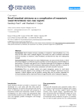 """Báo cáo y học: """" Small intestinal strictures as a complication of mesenteric vessel thrombosis: two case reports"""""""