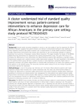 "báo cáo khoa học: ""  A cluster randomized trial of standard quality improvement versus patient-centered interventions to enhance depression care for African Americans in the primary care setting: study protocol NCT00243425"""