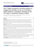 "báo cáo khoa học: ""  Part I, Patient perspective: activating patients to engage their providers in the use of evidencebased medicine: a qualitative evaluation of the VA Project to Implement Diuretics (VAPID)"""