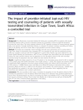 "báo cáo khoa học: "" The impact of provider-initiated (opt-out) HIV testing and counseling of patients with sexually transmitted infection in Cape Town, South Africa: a controlled trial"""