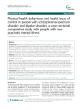 "Báo cáo y học: ""  Physical health behaviours and health locus of control in people with schizophrenia-spectrum disorder and bipolar disorder: a cross-sectional comparative study with people with nonpsychotic mental illness"""