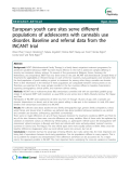 "Báo cáo y học: ""  European youth care sites serve different populations of adolescents with cannabis use disorder. Baseline and referral data from the INCANT trial"""