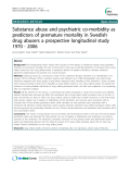 "Báo cáo y học: ""Open Access  Substance abuse and psychiatric co-morbidity as predictors of premature mortality in Swedish drug abusers a prospective longitudinal study 1970 - 2006"""