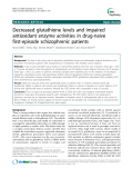 "Báo cáo y học: "" Decreased glutathione levels and impaired antioxidant enzyme activities in drug-naive first-episode schizophrenic patients"""