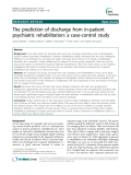 """Báo cáo y học: """"The prediction of discharge from in-patient psychiatric rehabilitation: a case-control study"""""""