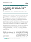 "Báo cáo y học: ""Service user and carer experiences of seeking help for a first episode of psychosis: a UK qualitative study"""