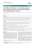 """Báo cáo y học: """"The effect of ethnicity on prescribing practice and treatment outcome in inpatients suffering from schizophrenia in Greece"""""""