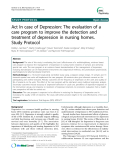 "Báo cáo y học: "" Act In case of Depression: The evaluation of a care program to improve the detection and treatment of depression in nursing homes. Study Protocol"""