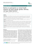 "Báo cáo y học: "" Barriers to participation in mental health research: are there specific gender, ethnicity and age related barriers?"""