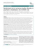 "Báo cáo y học: ""  Randomized trial of achieving healthy lifestyles in psychiatric rehabilitation: the ACHIEVE trial"""