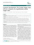 """Báo cáo y học: """"  Construct development: The Suicide Trigger Scale (STS-2), a measure of a hypothesized suicide trigger state"""""""