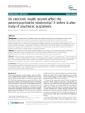 "Báo cáo y học: ""Do electronic health records affect the patient-psychiatrist relationship? A before & after study of psychiatric outpatients"""