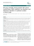 "Báo cáo y học: "" All-cause mortality among people with serious mental illness (SMI), substance use disorders, and depressive disorders in southeast London: a cohort study"""