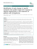 """Báo cáo y học: """"  Identification of early changes in specific symptoms that predict longer-term response to atypical antipsychotics in the treatment of patients with schizophrenia"""""""