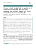 "Báo cáo y học: "" Changes in body weight, body composition and cardiovascular risk factors after long-term nutritional intervention in patients with severe mental illness: an observational study"""