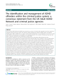 """Báo cáo y học: """" The identification and management of ADHD offenders within the criminal justice system: a consensus statement from the UK Adult ADHD Network and criminal justice agencies"""""""