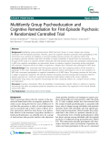 "Báo cáo y học: "" Multifamily Group Psychoeducation and Cognitive Remediation for First-Episode Psychosis: A Randomized Controlled Trial"""