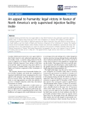 "báo cáo khoa học: ""   An appeal to humanity: legal victory in favour of North America's only supervised injection facility: Insite"""