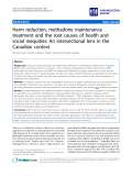 "báo cáo khoa học: ""   Harm reduction, methadone maintenance treatment and the root causes of health and social inequities: An intersectional lens in the Canadian context"""