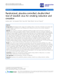 "báo cáo khoa học: ""   Randomized, placebo-controlled, double-blind trial of Swedish snus for smoking reduction and cessation"""