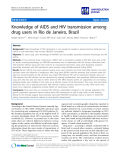 "báo cáo khoa học: ""   Knowledge of AIDS and HIV transmission among drug users in Rio de Janeiro, Brazil"""